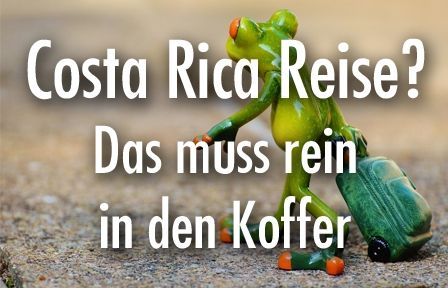 Costa Rica Reise Packliste