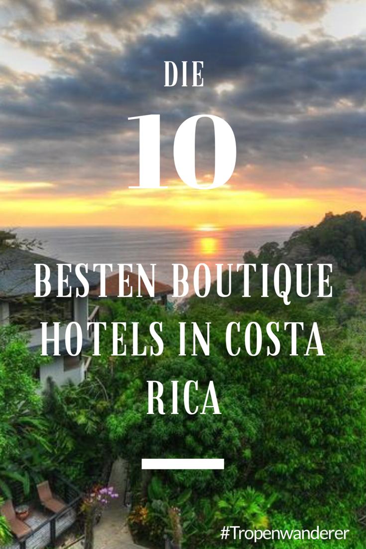Die 10 besten boutique hotels in costa rica tropenwanderer for Die besten design hotels