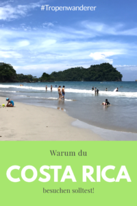 Warum nach Costa Rica reisen